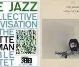 重要的即兴音乐与噪音出版 左:ORNETTE COLEMAN FREE JAZZ; 右:evan parker MONOCEROS